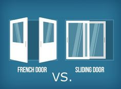 Q: I need to decide whether to install a French Door or a Sliding Glass Door. What advice can you share comparing these two types of entry doors? Our old sliding glass door lets in cold air