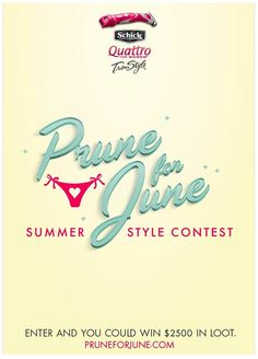 Enter the Prune for June Summer Style Contest, hosted by Schick® Quattro for Women® TrimStyle®!
