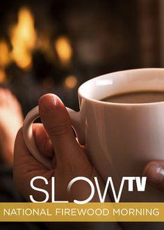 Netflix - instantwatcher - Slow TV: National Firewood Morning