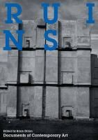 Ruins / [edited by Brian Dillon].-  Whitechapel Art Gallery.