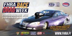 FHRA Drag Race Week - Alastaron Moottorirata, Virttaa - 27. - 28.6.2015 - Tiketti Racing, Sports, Events, Running, Hs Sports, Auto Racing, Sport