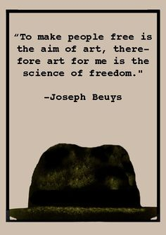 beuys quote | Flickr - Photo Sharing!