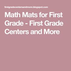 Math Mats for First Grade - First Grade Centers and More