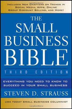 The Small Business Bible: Everything You Need to Know to Succeed in Your Small Business by Steven D. Strauss http://www.amazon.com/dp/1118135946/ref=cm_sw_r_pi_dp_h2BEvb1KH6WJ4