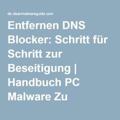 Entfernen DNS Blocker: Schritt für Schritt zur Beseitigung | Handbuch PC Malware Zu Säubern