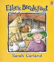 Ellie's Breakfast by Sarah Garland. I like to use this with my toddler groups.