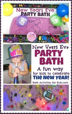 This New Years Eve Party Bath is such a fun way for children to celebrate the new year!