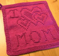 Free Knitting Pattern for I Heart Mom Cloth and other free Mother's Day gift patterns - Easy block pattern from Kris Krafts that can be used for wash or dish cloth, afghans or more. Pictured project by SapphireChild Knitted Washcloth Patterns, Knitted Washcloths, Dishcloth Knitting Patterns, Crochet Dishcloths, Knitting Stitches, Free Knitting, Baby Knitting, Double Knitting, Knitting Ideas