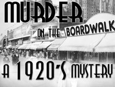 Murder on the Boardwalk - a 1920s Murder Mystery Party - Instant Download
