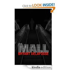 The Mall by Bryant Delafosse - 4.2 stars (9 reviews) - 385 pages - $5.99