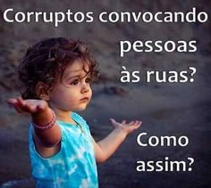 Por Dentro... em Rosa: Sorrir faz bem ! O verdadeiros corruptos na Marcha...