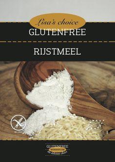 NIEUW vanaf vandaag (h)eerlijk glutenvrij gecertificeerd Rijsmeel van Lisa's choice
