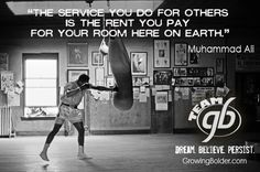 The Service You Do for Others is the Rent You Pay for Your Room Here on Earth. #quotes #motivation #Ali
