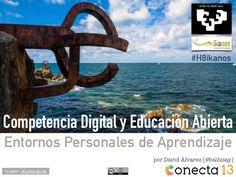 por David Álvarez [@balhisay] imagen: shutterstock Competencia Digital y Educación Abierta Entornos Personales de Aprendiz...