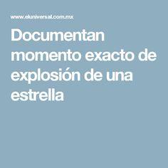 Documentan momento exacto de explosión de una estrella