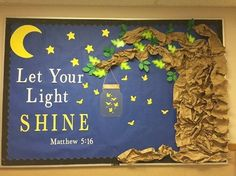 Let Your Light Shine Jesus Bulletin Board: Used Cricut Air Machine for Mason Jar, lightening bugs, moon, letters, & most of the leaves.