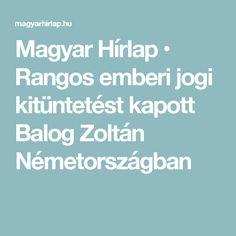 Magyar Hírlap • Rangos emberi jogi kitüntetést kapott Balog Zoltán Németországban