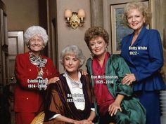 The Golden Girls. I love this show! Kinda crazy they all died a year a part! Except Betty White God bless her she is still making us laugh!