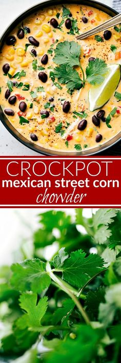 Crockpot Mexican Street Corn & Chicken Chowder Dump it and forget about it slow cooker meal! A delicious Mexican crockpot chicken and corn chowder that has the same delicious flavors of Mexican Street Corn! A delicious Mexican Chicken Chowder! Mexican Food Recipes, Soup Recipes, Vegetarian Recipes, Healthy Recipes, Chili Recipes, Recipies, Chicken Recipes, Mexican Meals, Chowder Recipes