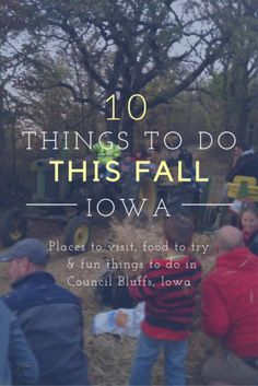 10 things families should do when they visit Council Bluffs, Iowa in the fall