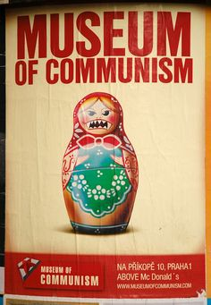 The Museum of Communism. The only museum in Prague dedicated to exploring the Communist regime in the now-Czech Republic and Slovakia. Dresden, Prague Museum, Revolution Poster, Berlin Wall, Communism, Socialism, Kool Aid, Eastern Europe, Czech Republic