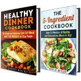Quick and Easy Healthy Cookbook Box Set: Healthy 5-Ingredient and Dinner Recipes for You to Try Out at Home (Dump Dinner & Budget Meals) - http://howtomakeastorageshed.com/articles/quick-and-easy-healthy-cookbook-box-set-healthy-5-ingredient-and-dinner-recipes-for-you-to-try-out-at-home-dump-dinner-budget-meals/