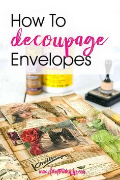 How To Decoupage Envelopes. These decoupaged envelopes are perfect for your junk journal or altered books! They are reinforced and sturdy, but still super cute vintage embellishments to add to your project. I am using mine as an ephemera folio to hold a Crafts For Teens To Make, Adult Crafts, Crafts To Sell, Easy Crafts, Diy And Crafts, Paper Crafts, Paper Art, Wax Paper, Fancy Envelopes