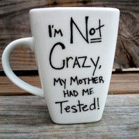 ACTUALLY happened to ME! SALE Big Bang Theory I am Not Crazy Funny Coffee MMMug / Tea Cup