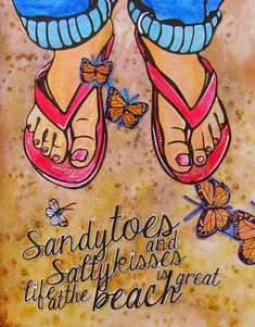 Sand and Flip Flop Image, Woman Beach Art Print Original Art - Beach Sayings Inspirational Illustration