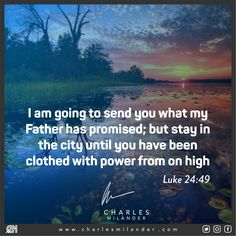 I am going to send you what my Father has promised; but stay in the city until you have been clothed with power from on high. #bible #Jesus #Jesuschrist #working #founder #startup #money #magazine #moneymaker #startuplife #successful #passion #inspiredaily #hardwork #hardworkpaysoff #desire #motivation #motivational #lifestyle #happiness #entrepreneur #entrepreneurs #entrepreneurship #entrepreneurlife #business #businessman #quoteoftheday #businessowner #businesswoman