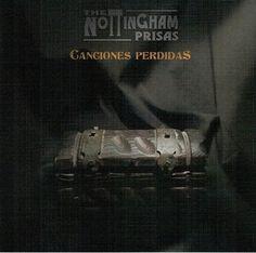 "[CRÍTICAS] THE NOTTINGHAM PRISAS (ESP) ""Canciones perdidas"" CD 2015 (Autoeditado)"