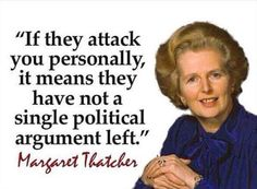 Uh, kids, Maggie Thatcher was Prime Minister of Britain in the She was Conservative and you did NOT mess with her. Now she'll brook no more of your twaddle! Do something besides whining and feeling offended and having a temper tantrum! Quotable Quotes, Wisdom Quotes, Me Quotes, Happy Quotes, Great Quotes, Inspirational Quotes, Political Quotes, Political Cartoons, Conservative Politics