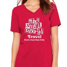 Its a Small World TravelWomen's V-Neck Diy Disneyland Shirts, Disney Shirts, Thing 1, Travel Shirts, White Vinyl, Small World, Vinyl Designs, V Neck Tee, Shirt Style