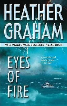 Eyes of Fire by Heather Graham (2005, Paperback)