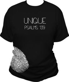 I Am Uniquely Made (Fingerprint) Psalms 139 Christian Tee Shirts, Christian Clothing, Christian Women, Christian Life, Jesus Shirts, Psalm 139, T Shirt Noir, T Shirt Original, Christen