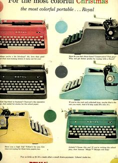 vintage Royal typewriter ad. *sigh* they just don't make things like they used to. It's so sad. At least we have the web & antique shops to remind us of the good stuff! ❤