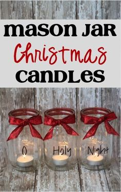 oh holy night mason jar candles Just add a glitter or frosted base to hide the votive :)