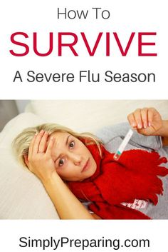 Prepper's check list of flu preparedness supplies that every family should have on hand during influenza season. Assemble your family's emergency preparedness flu kit now before the flu hits your home. Emergency Preparedness Kit, Survival Prepping, Survival Skills, Survival Stuff, Survival Gear, Prepper Supplies, Family Emergency, Emergency Water, Emergency Food
