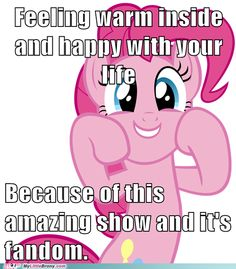 The Wonders of Being a Brony. The place I'm putting it in and the followers that I have hear this: I'm not a brony
