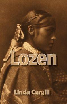 Lozen, the Wind Dancer: Apache Warrior Woman Linda Cargill
