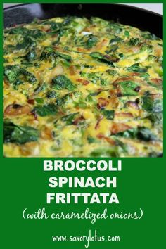 Broccoli Spinach Frittata (with caramelized onions) - savorylotus.com
