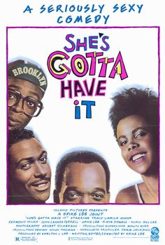 Movie poster for 'She Gotta Have it'.