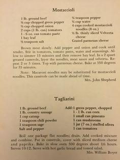 Mostaccioli and tagliarini recipes Old Recipes, Vintage Recipes, Italian Recipes, Beef Recipes, Cooking Recipes, Velveeta, How To Can Tomatoes, Beef Steak