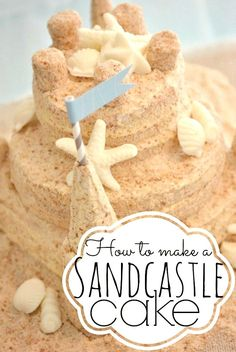 How to Make a Sand Castle Cake! Featured on BBL: http://www.completely-coastal.com/2015/05/diy-sandcastle-centerpiece-summer-crafts.html