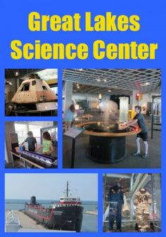 Ohio – Great Lakes Science Center