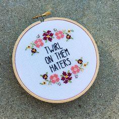 Twirl On Them Haters  5 cross stitch by houseofmiranda on Etsy
