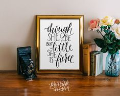 Nursery decor, Though she be but little, Printable Wisdom wall art print wall decoration, hand lettered typographic print, she is fierce on Etsy, $5.00