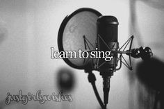 Bucket List: Learn to sing