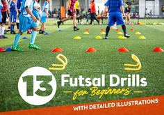 3623aa683 13 Futsal Drills For Beginners That Will Help You Improve Your Futsal  Skills And Fitness Levels.