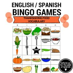 Thanksgiving Food Bingo | Get students talking about their Thanksgiving or Día de Acción de Gracias meal in English OR Spanish! Great for ESL ELL EFL classes or any level Spanish students. #thanksgivingfood #thanksgivingbingo #diadeacciondegracias